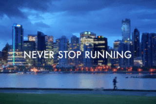 Never stop running