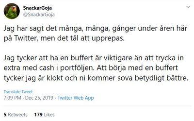Sparbuffert gör före aktier tycker SnackarGoja.